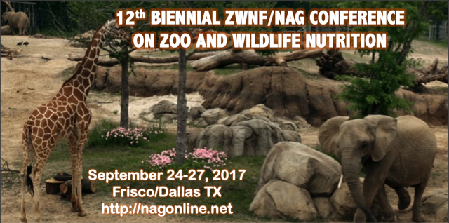 Announcing the 2017 ZWNF/NAG Conference on Zoo and Wildlife Nutrition