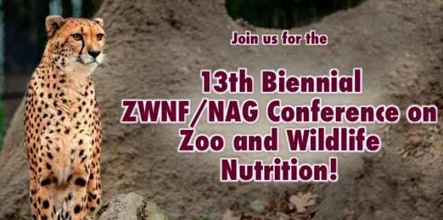 2019 ZWNF/NAG Conference on Zoo and Wildlife Nutrition
